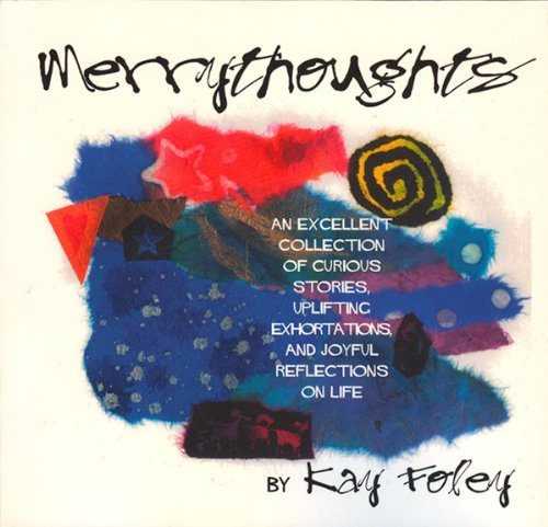 merrythoughts-by-kay-foley-2005-06-01