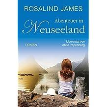 Abenteuer in Neuseeland (Neuseeland-Reihe 5)