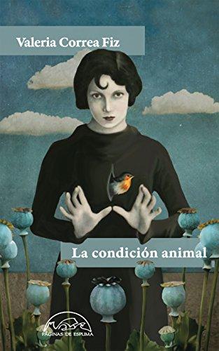 La condición animal (Voces / Literatura nº 231) por Valeria Correa Fiz
