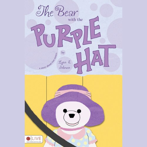 The Bear with the Purple Hat  Audiolibri