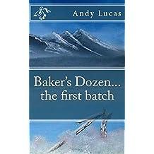 Baker's Dozen...the first batch