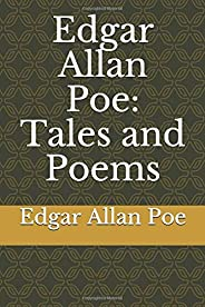 Edgar Allan Poe: Tales and Poems