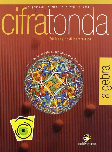 Cifratonda. Algebra. Volume unico. Con espansione online. Per la Scuola media