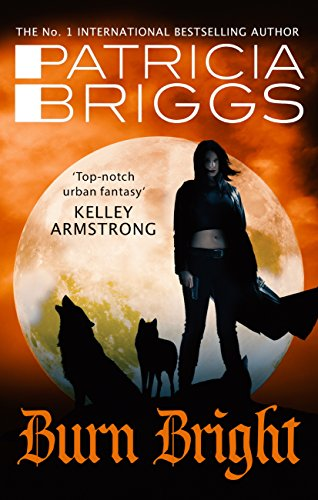 Burn Bright: An Alpha and Omega Novel (English Edition)