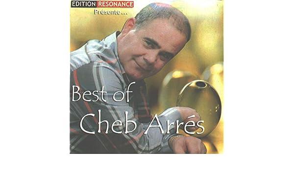 MUSIC CHEB ARRES MP3 GRATUIT TÉLÉCHARGER