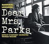 Hannibal Lokumbe: Dear Mrs. Parks by Hannibal Lokumbe (2009-12-15)