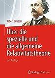 Über die Spezielle und die Allgemeine Relativitätstheorie (German Edition) - Albert Einstein