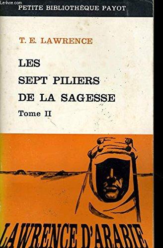 LES SEPT PILIERS DE LA SAGESSE, TOME 2