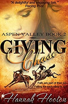 Giving Chase (Aspen Valley Book 2) by [Hooton, Hannah]