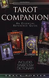 The Tarot Companion: An Essential Reference Guide