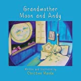 Grandmother Moon and Andy