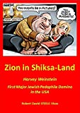 Zion in Shiksa-Land: Harvey Weinstein – First Major Jewish Pedophile Domino in the USA (Trump Revolution Book 16)
