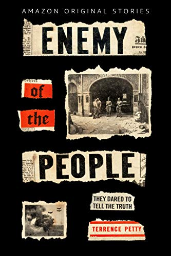 Enemy of the People: The Untold Story of the Journalists Who Opposed Hitler (English Edition)