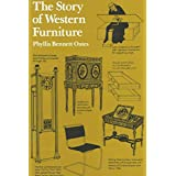 [The Story of Western Furniture] (By: Phyllis Bennett Oates) [published: October, 1994]