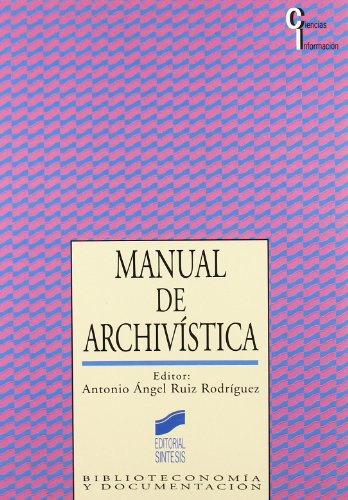 Manual de Archivistica por Antonio Ruiz