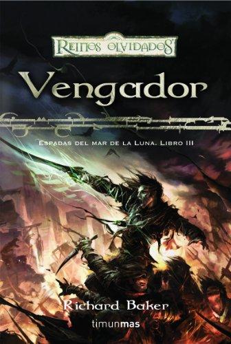 Vengador: Espadas Del Mar De La Luna. Libro Iii