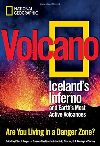 Volcano: Iceland's Inferno and Earth's Most Active Volcanoes by Ellen Prager (2010-06-01)