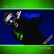 Up Saw Liz - Remix