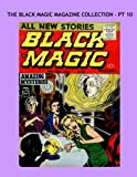 The Black Magic Magazine - Pt 10: Classic Comic Horror From the 1950s -- All Stories - No Ads -- Issues #35-37