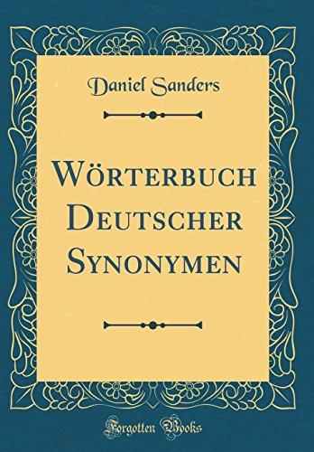 Wörterbuch Deutscher Synonymen (Classic Reprint)