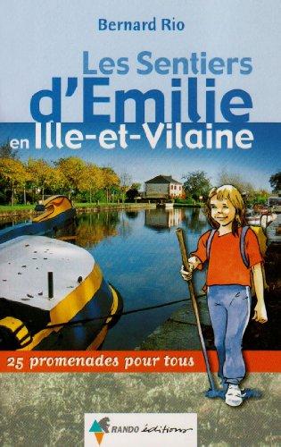Les sentiers d'Emilie en Ile-et-Vilaine