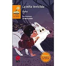 La niña invisible (El Barco de Vapor Naranja)