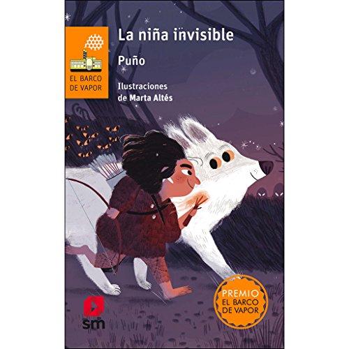 La niña invisible (El Barco de Vapor Naranja) por Puño (David Peña Toribio)