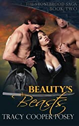Beauty's Beasts (The Stonebrood Saga) (Volume 2) by Tracy Cooper-Posey (2013-12-02)