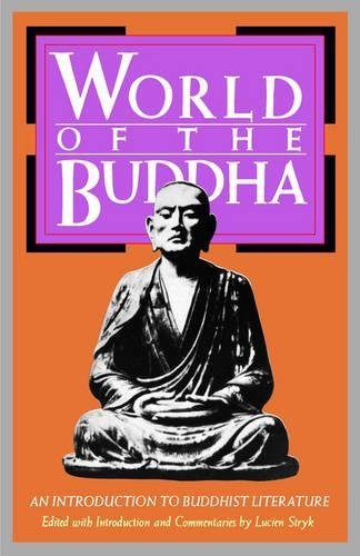 World of the Buddha: An Introduction to the Buddhist Literature: An Introduction to Buddhist Literature