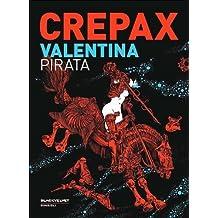 Valentina pirata by Guido Crepax (2012-01-01)