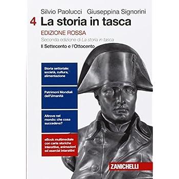 La Storia In Tasca. Ediz. Rossa. Per Le Scuole Superiori. Con E-Book. Con Espansione Online: 4