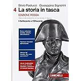 La storia in tasca. Ediz. rossa. Con e-book. Con espansione online. Per le Scuole superiori: 4