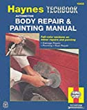 Automotive Body Repair & Painting Manual (Haynes Techbook)