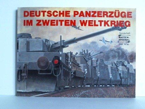 Preisvergleich Produktbild Deutsche Panzerzüge im Zweiten Weltkrieg