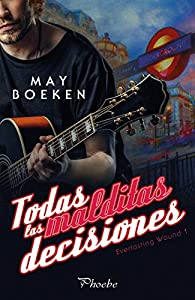 Todas las malditas decisiones par May Boeken
