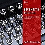 Buchkritik 1997 bis 2016, 1 CD-ROMBuchbesprechungen aus F.A.Z. und Sonntagszeitung - Belletristik, Kinder- und Jugendbücher sowie Sach- und Fachbücher. Für Windows ab 2000