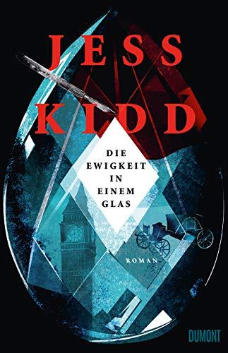 Buchseite und Rezensionen zu 'Die Ewigkeit in einem Glas: Roman' von Jess Kidd