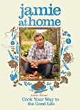 Jamie at Home: Cook Your Way to the Good Life (Hardback) - Common