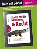 Social Media Marketing und Recht (Buch mit E-Book) (oreilly basics)