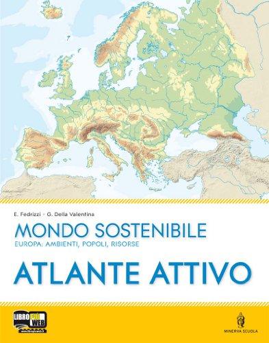 Mondo sostenibile. Con atlante. Per la Scuola media. Con espansione online: 1