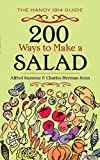 200 Ways to Make a Salad: The Handy 1914 Guide