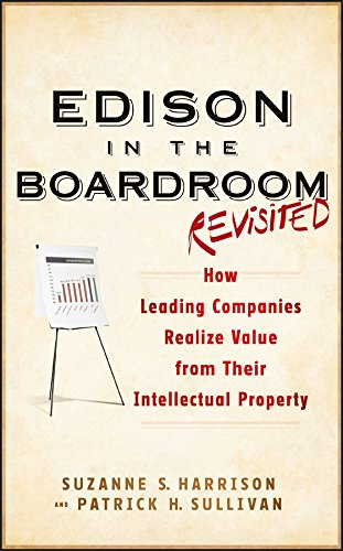 edison-in-the-boardroom-revisited-how-leading-companies-realize-value-from-their-intellectual-proper