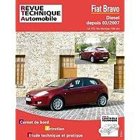 Revue Technique B740 Fiat Bravo – Diesel – Depuis 03/2007 1.6 Jtd