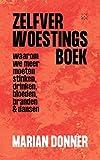 Zelfverwoestingsboek (Dutch Edition)