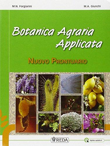 Laboratori tecnologici, esercitazioni agrarie e botanica agraria applicata