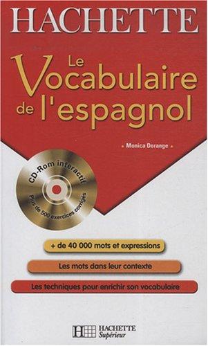 Le Vocabulaire de l'espagnol (1Cédérom) par Monica Dorange