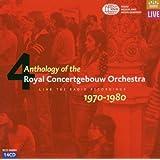 Royal Concertgebouw Orchestra Anthology, Vol 4
