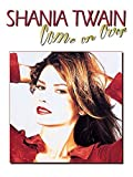 Shania Twain -- Come on Over: Piano/Vocal/Chords by Twain, Shania (1998) Sheet music