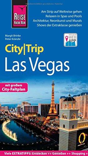 Reise Know-How CityTrip Las Vegas: Reiseführer mit Stadtplan und kostenloser Web-App