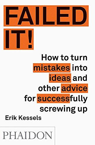 Fabulous failures par Erik Kessels